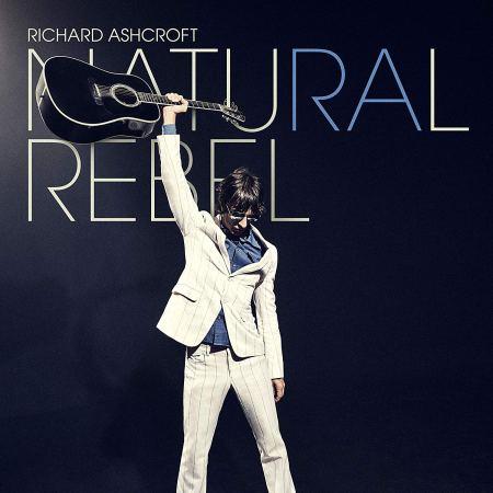 richard ashcroft, natural rebel review